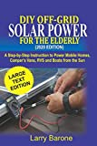 DIY Off Grid Solar Power For the elderly (2020...