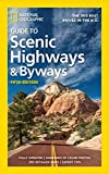National Geographic Guide to Scenic Highways and...